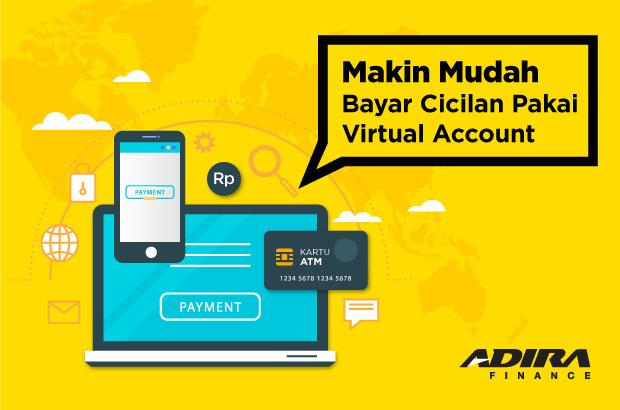 Makin Mudah Bayar Cicilan Pakai Virtual Accountmakin Mudah